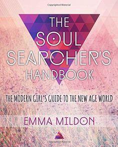The Soul Searchers Handbook, Emma Mildon