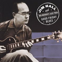 Late Jazz great Jim Hall playing a Gibson Les Paul Black Beauty, circa mid to late 50's
