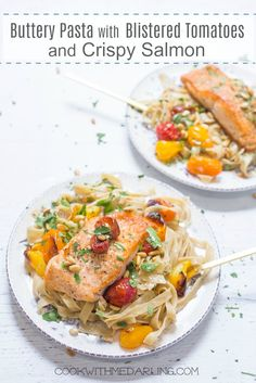 Buttery Pasta with Blistered Tomatoes and Crispy Salmon | Delicious buttery noodles topped with blistered tomatoes and crispy salmon! Gluten free option offered. @theorganicktchn