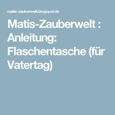 Matis-Zauberwelt : Anleitung: Flaschentasche (für Vatertag)