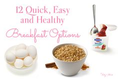 12 quick, easy and healthy breakfast options for those (especially moms!) that just dont have the time in the morning to make a full breakfast. These recipes will have you in and out of the kitchen and fill your belly with something healthy and tasty! The green monster smoothie is my favorite...this is a pin worth saving!