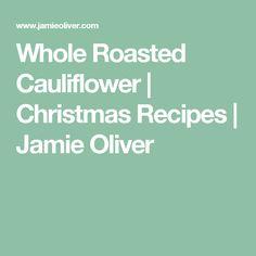 Whole Roasted Cauliflower | Christmas Recipes | Jamie Oliver