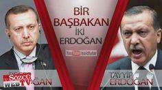 Bir Başbakan İki Erdoğan