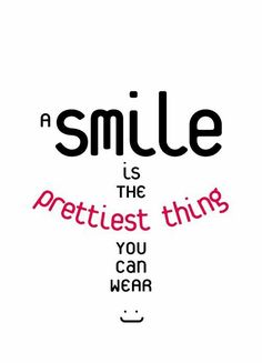 just smile and you'll be pretty Smile Quotes, Cute Quotes, Happy Quotes, Great Quotes, Words Quotes, Quotes To Live By, Positive Quotes, Motivational Quotes, Funny Quotes