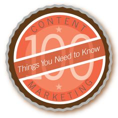 100 Things You Need to Know About Content Marketing | TeamworksCom