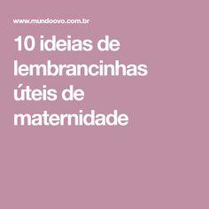 10 ideias de lembrancinhas úteis de maternidade