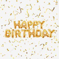 Happy Birthday Gold Confetti With Golden Font Decoration Happy Birthday Logo, Happy Birthday Words, Birthday Flyer, Happy Birthday Template, Happy Birthday Wallpaper, Birthday Text, Happy Birthday Greetings, Birthday Photos, Birthday Cards