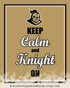 """University of Central Florida Golden Knights """"Keep Calm and Knight On"""" 8x10 Print"""
