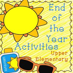 These 27 pages of end of the year activities were designed to keep students busy while teachers work to complete their endless list of end of the year tasks. They require literacy and grammar knowledge, math skills, and creativity. All pages are in black line versions.