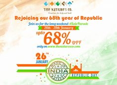 """Rejoicing the 68th year of the R-DAY fervor, The Nature's Co. announces the #SaleParade with an """"upto 68% off"""" till the 29th of January'17. This shopping extravaganza, revitalizes the feeling of nationality, patriotism and responsibility towards the nation, as TNC imbibes """"Made In India"""" all across their natural range of vegan and PETA certified, skin, hair, wellness and body care products. Adding to the vehemence, as we all celebrate the Indian pride of going #DigitalIndia & #Cashless…"""