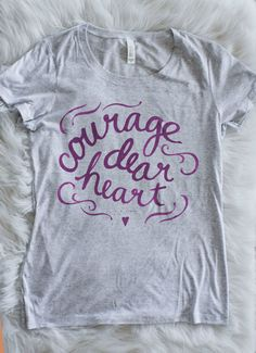 Courage, Dear Heart | Peacock or Purple | Soft Fitted Ladies T-shirt