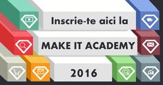 MAKE IT ACADEMY iulie 2016 Marketing Digital, Online Marketing, Academia, Logos, How To Make, Logo