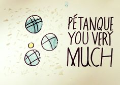 Petanque You Very Much by Adam Loxley