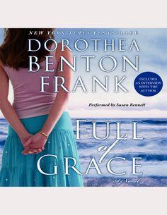 Listening to Full of Grace by Dorothea Benton Frank | Scribd