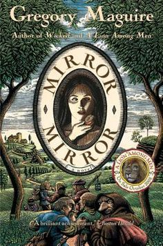 """""""Mirror, Mirror"""" by Gregory Maguire - The year is 1502, and seven-year-old Bianca de Nevada lives perched high above Tuscany and Umbria's hills and valleys at Montefiore, the farm of her beloved father, Don Vicente. But one day a noble entourage makes its way up the winding slopes to the farm -- and the world comes to Montefiore. In the presence of Cesare Borgia and his sister, the lovely and vain Lucrezia - decadent children of a wicked pope - no one can claim innocence for very long."""