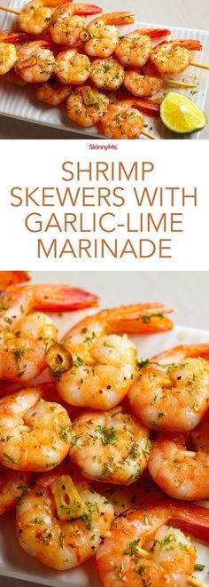 Shrimp Skewers with Garlic-Lime Marinade - Juicy, succulent perfection! #shrimp #skinnyms #cleaneating