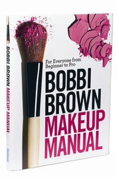 After my makeup consultation today this may become my go-to book for makeup application...Bobbi Brown Makeup Manual | Nordstrom