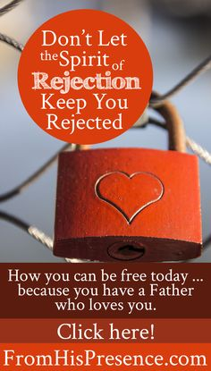 Father God loves you and accepts you, and He can free you from #rejection today…