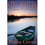 Still Waters (Kindle Edition)By Misha Crews