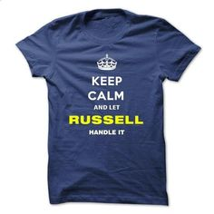 Keep Calm And Let Russell Handle It - #birthday shirt #mens tee. PURCHASE NOW => https://www.sunfrog.com/Names/Keep-Calm-And-Let-Russell-Handle-It-mxukv.html?68278