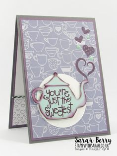 Teapot love themed card for #GDP019 by Stampin Up Demonstrator Sarah Berry