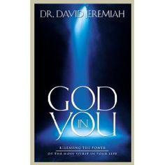 """God in You"" by Dr. David Jeremiah    Good stuff on the Holy Spirit..."