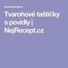 Tvarohové taštičky s povidly | NejRecept.cz Czech Desserts, Thing 1