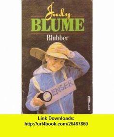 BLUBBER (9780330263290) Judy Blume , ISBN-10: 0330263293  , ISBN-13: 978-0330263290 , ASIN: B000VAV7HE , tutorials , pdf , ebook , torrent , downloads , rapidshare , filesonic , hotfile , megaupload , fileserve