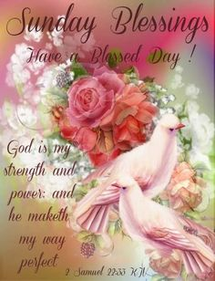 God Is My Strength And Power - Sunday Blessings sunday quotes sunday blessings sunday pics sunday quotes and sayings daily sunday images
