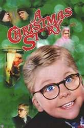 "A Christmas Story -- our No. 1 traditional Christmas movie that we watch every Christmas Eve. Although we own the movie, our tradition is to watch one of the televised episodes during the 24-hour ""A Christmas Story"" movie marathon that they've been running every Christmas Eve since at least 1998, when we started this tradition! ~DLP"