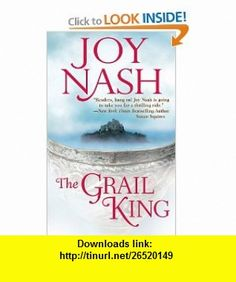 The Grail King (Druids of Avalon) (9781428510975) Joy Nash , ISBN-10: 1428510974  , ISBN-13: 978-1428510975 ,  , tutorials , pdf , ebook , torrent , downloads , rapidshare , filesonic , hotfile , megaupload , fileserve