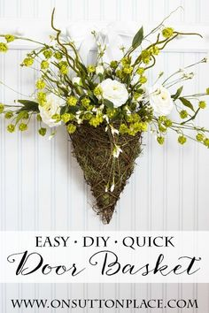 DIY Spring Wreath Door Basket | Easy and quick to put together! | onsuttonplace.com