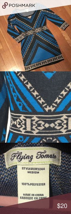 """Flying Tomato Sweater Dress Size Medium Flying Tomato Sweater Dress.  Blue, Black and Cream Tribal/Aztec Print.  Looks fabulous with tights and a pair of boots.  Length is 32"""".  In excellent pre-owned condition. Flying Tomato Dresses"""