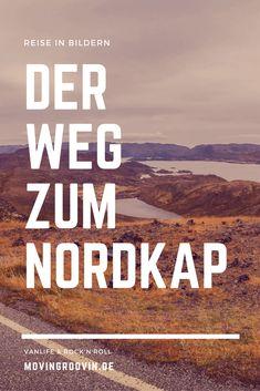 Der Weg zum Nordkap – eine Reise in Bildern
