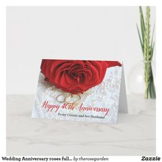 Wedding Anniversary roses fully customizable Card Happy Anniversary Wedding, Anniversary Years, Happy Anniversay, Custom Greeting Cards, Thoughtful Gifts, Wedding Cards, Roses, Congratulations, Happiness