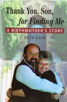 Just finished reading this, gave it five stars: Thank You, Son, for Finding Me: A Birthmother's Story by Beth J. Kane, http://www.amazon.com/dp/B00J5UOVC4/ref=cm_sw_r_pi_dp_e4mmub0R7SK22