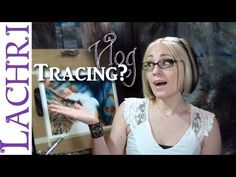 Artist Vlog - Is it ok to trace? - Lachri - YouTube