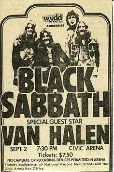 1978 Tour — Black Sabbath Online    un 05 1978	Birmingham	Odeon Theatre	Van Halen	Aborted show, due to PA failure. Rescheduled for 6/12/78.    It was worth the wait!