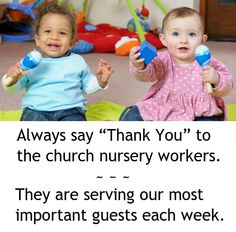 "Just a reminder to show honor to the ""invisible"" servants at your church."