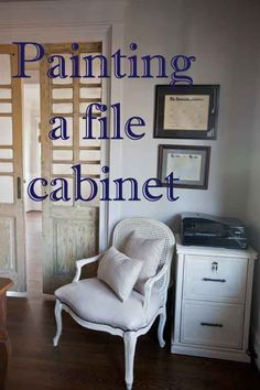 Painting a File Cabinet Don't like your office looks?  Have you thought about  painting your file cabinet? www.cedarhillfarmhouse.com