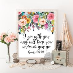 I am with you and will keep you wherever you go Genesis 28:15 Bible verse Scripture print typography