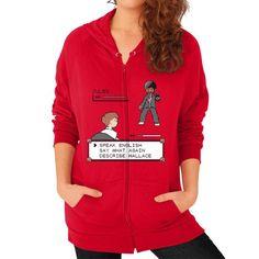 Say WHAT Again!! Zip Hoodie (on woman) Shirt