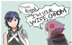 YES CHROM. WIFE. W-I-F-E. NOT FRIEND. THERE'S A DIFFERENCE.