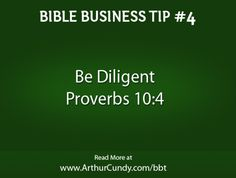 Bible Business Tip #4: Be Diligent