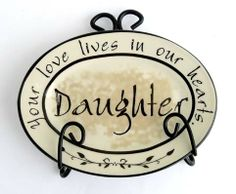 """Free Giveaway: Lovely """"Daughter"""" Plate on Stand   Enter Here: http://www.giveawaytab.com/mob.php?pageid=102588996447099"""