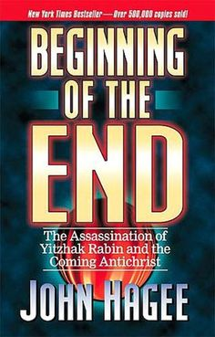Beginning of the end by John Hagee     a Lie, led me to the truth,....