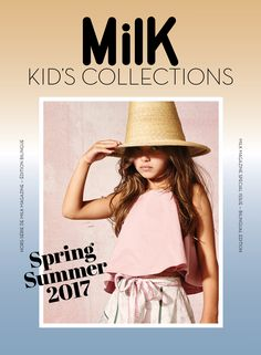 MILK KID'S COLLECTIONS SS17