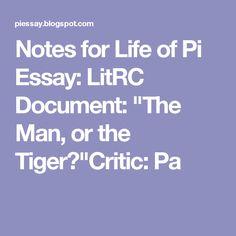 life of pi n illustrator takes on a modern classic  life of pi analysis essay life of pi essays