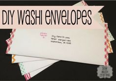 2 Girls, 1 Year, 730 Moments to Share: Obsessed with WASHI TAPE!! envelopes, greeting cards