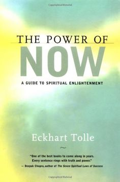 The Power of Now: A Guide to Spiritual Enlightenment: Eckhart Tolle: 9781577311522: Books - Amazon.ca